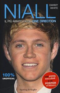 Libro Niall. Il più amato degli One Direction. Con poster Danny White