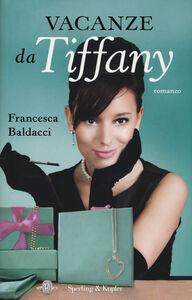 Libro Vacanze da Tiffany Francesca Baldacci