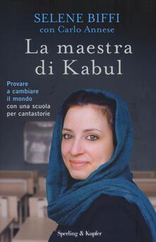 Filippodegasperi.it La maestra di Kabul. Provare a cambiare il mondo con una scuola per cantastorie Image