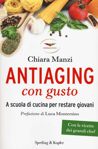 Libro Antiaging con gusto Chiara Manzi