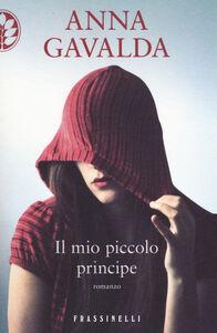 Libro Il mio piccolo principe Anna Gavalda