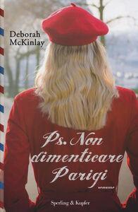 Foto Cover di Ps. Non dimenticare Parigi, Libro di Deborah McKinlay, edito da Sperling & Kupfer