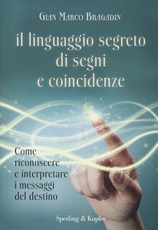 Secchiarapita.it Il linguaggio segreto di segni e coincidenze Image