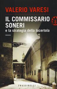 Libro Il commissario Soneri e la strategia della lucertola Valerio Varesi