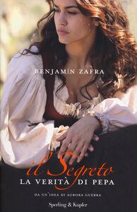 Libro La verità di Pepa. Il segreto Benjamín Zafra