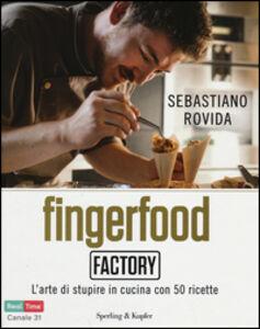 Libro Fingerfood Factory Sebastiano Rovida 0
