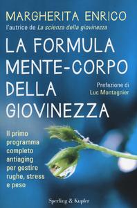 Libro La formula mente-corpo della giovinezza Margherita Enrico