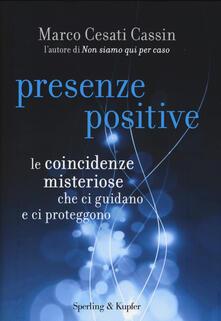 Listadelpopolo.it Presenze positive. Le coincidenze misteriose che ci guidano e ci proteggono Image