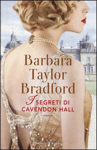Libro I segreti di Cavendon Hall Barbara Taylor Bradford