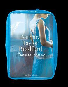 Foto Cover di I nodi del destino. Con gadget, Libro di Barbara Taylor Bradford, edito da Sperling & Kupfer 1