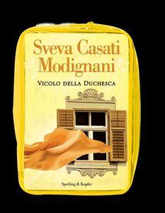 Libro Vicolo della Duchesca. Con gadget Sveva Casati Modignani 1