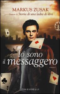 Libro Io sono il messaggero Markus Zusak