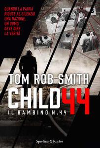 Libro Il bambino numero 44 Tom R. Smith