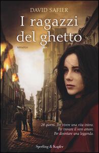 Libro I ragazzi del ghetto David Safier