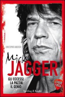 Daddyswing.es Mick Jagger. Gli eccessi, la pazzia, il genio. Leggere è rock Image