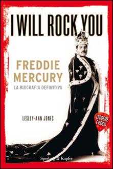 I will rock you. Freddie Mercury. La biografia definitiva.pdf