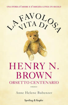 Premioquesti.it La favolosa vita di Henry N. Brown orsetto centenario Image