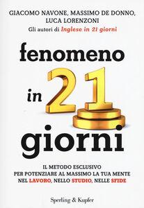 Foto Cover di Fenomeno in 21 giorni, Libro di AA.VV edito da Sperling & Kupfer