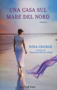 Libro Una casa sul Mare del Nord Nina George