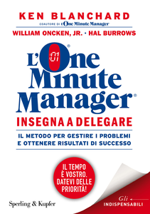Libro L' one minute manager insegna a delegare Kenneth Blanchard , William jr. Oncken , Hal Burrows