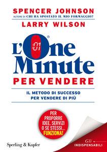 Libro L' one minute per vendere Spencer Johnson , Larry Wilson