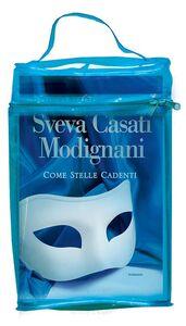 Foto Cover di Come stelle cadenti. Con gadget, Libro di Sveva Casati Modignani, edito da Sperling & Kupfer 1