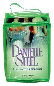 Libro Una notte da ricordare. Con gadget Danielle Steel 1