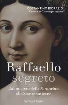 Premioquesti.it Raffaello segreto. Dal mistero della Fornarina alle stanze vaticane Image