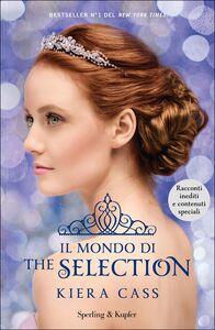 Libro Il mondo di The selection Kiera Cass