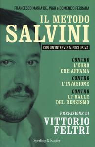 Libro Il metodo Salvini Francesco M. Del Vigo , Domenico Ferrara