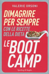 Libro Dimagrire per sempre con le ricette della dieta LeBootCamp Valérie Orsoni