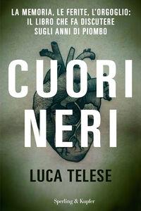 Libro Cuori neri Luca Telese
