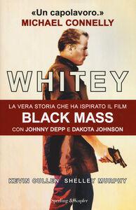 Foto Cover di Whitey, Libro di Kevin Cullen,Shelley Murphy, edito da Sperling & Kupfer