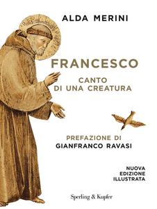 Libro Francesco. Canto di una creatura Alda Merini