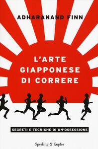 Libro L' arte giapponese di correre Adharanand Finn