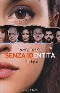 Libro Senza identità. Le origini Ramón Tarrés