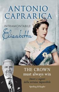 Libro Intramontabile Elisabetta Antonio Caprarica