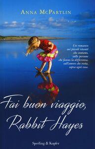 Libro Fai buon viaggio, Rabbit Hayes Anna McPartlin