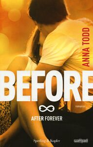 Libro Before. After forever Anna Todd
