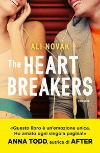 Foto Cover di The Heartbreakers, Libro di Ali Novak, edito da Sperling & Kupfer