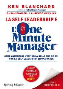 Libro La self leadership e l'one minute manager Ken Blanchard , Susan Fowler , Laurence Hawkins