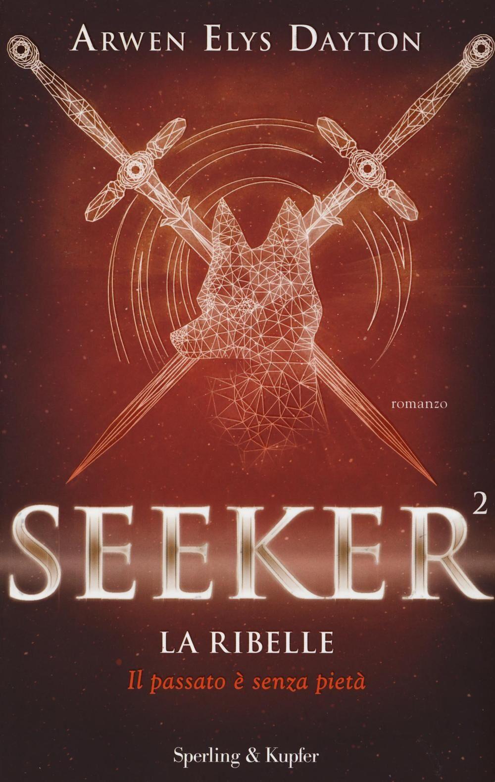 La ribelle. Seeker. Vol. 2