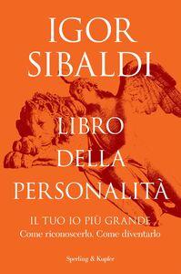 Libro Libro della personalità Igor Sibaldi