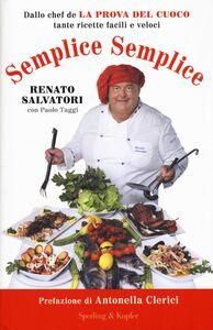 Libro Semplice semplice Renato Salvatori , Paolo Taggi