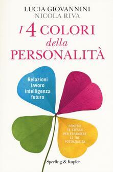 Premioquesti.it I 4 colori della personalità. Relazioni, lavoro, intelligenza, futuro: conosci te stesso per espandere le tue potenzialità Image
