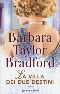 Libro La villa dei due destini Barbara Taylor Bradford