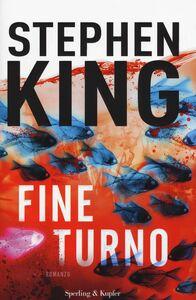 Foto Cover di Fine turno, Libro di Stephen King, edito da Sperling & Kupfer