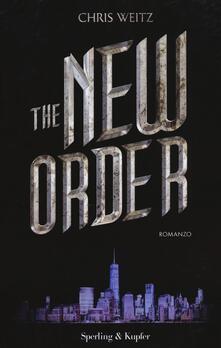 The New Order - Chris Weitz - copertina