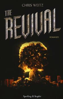 The revival - Chris Weitz - copertina