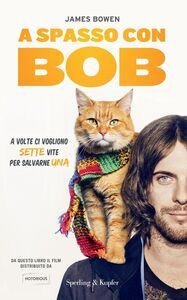 Foto Cover di A spasso con Bob, Libro di James Bowen, edito da Sperling & Kupfer